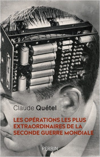 ClaudeQuetelOperationsWW2